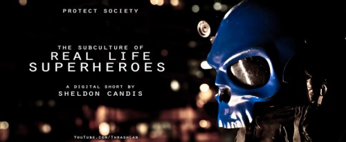 Subculture of Real Life Superheroes 2012
