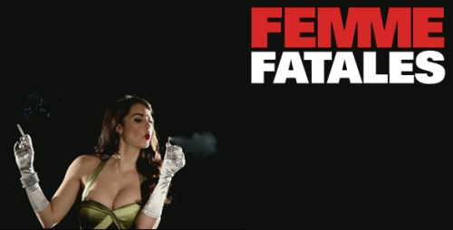 "femme fatales essay Free essay: alexander mcqueen femme fatale from victimization to femme fatale, evans(2004) notes the progression of ""prey"" to a more powerful image of."