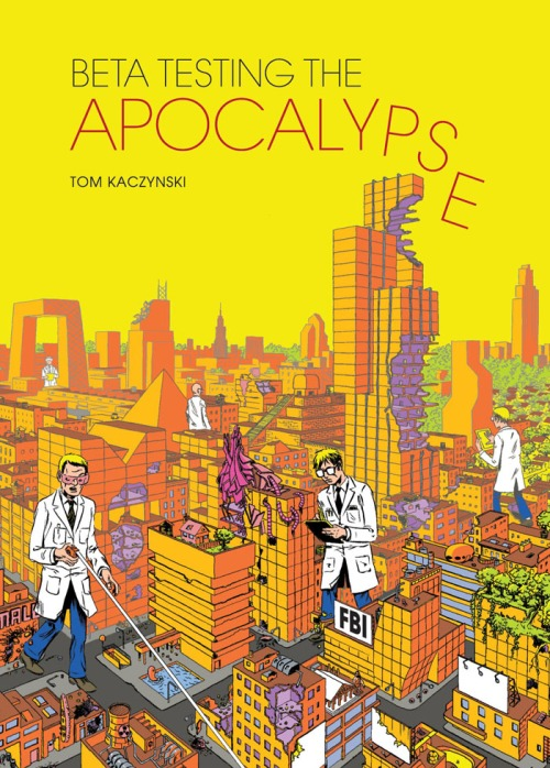 beta-testing-the-apocalypse-tom-kaczynski-2013