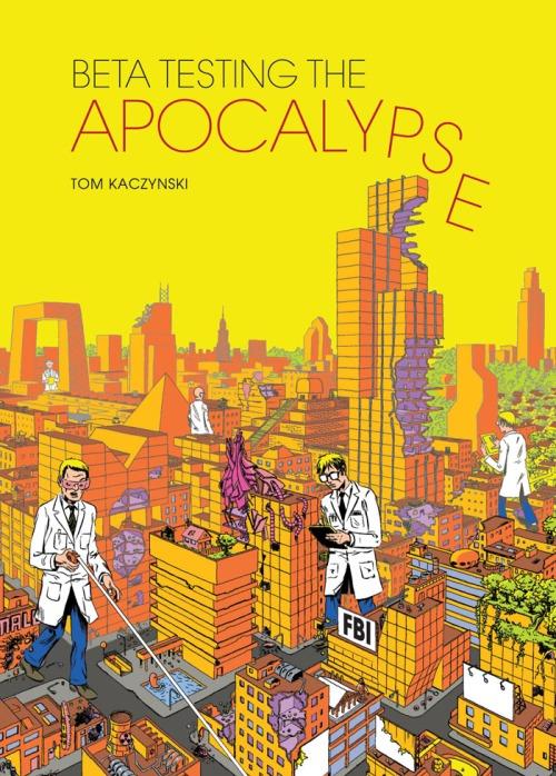 beta-testing-the-apocalypse-tom-kaczynski-2013
