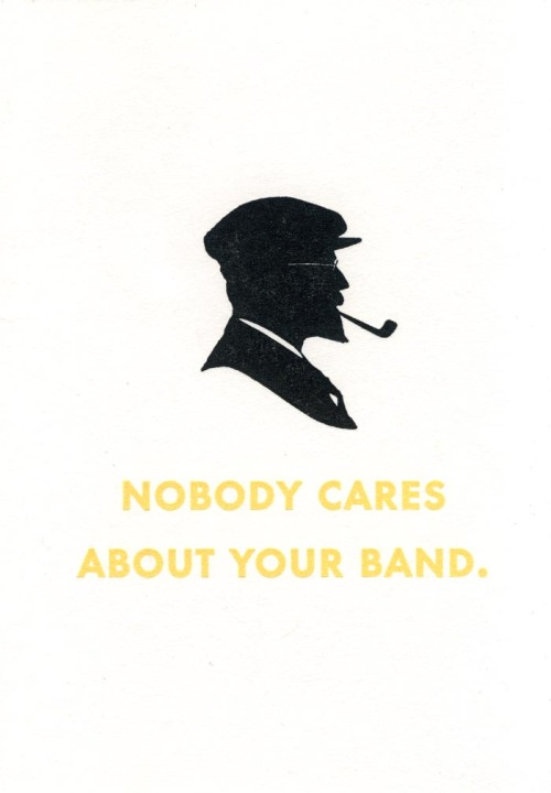 Nobody-Cares-About-Your-Band-Greenwich-Letterpress