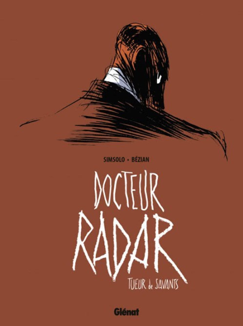 Docteur Radar by Glénat