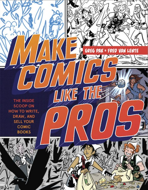 Make-Comics-Greg-Pak-Fred-Van-Lente