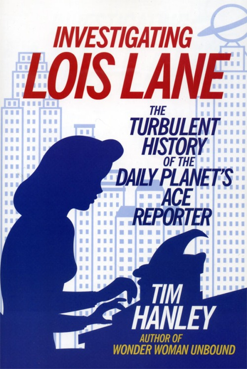 Lois Lane Tim Hanley