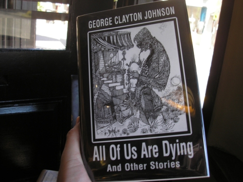 """All of Us Are Dying and Other Stories"" by George Clayton Johnson"