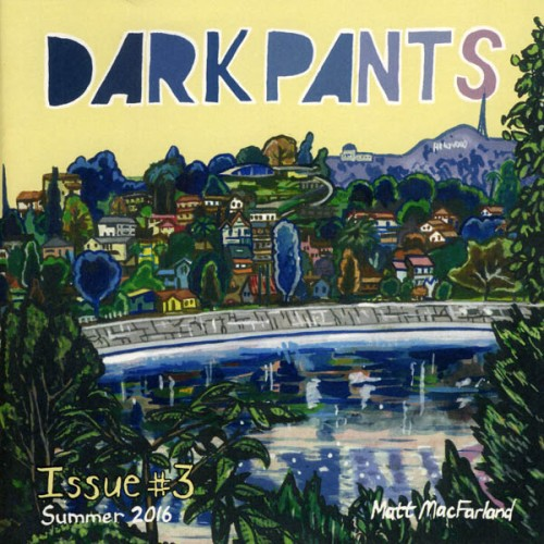 DARK PANTS #3 by Matt MacFarland