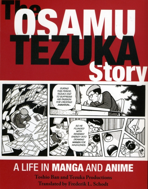 """The Osamu Tezuka Story: A Life in Manga and Anime,"" by Toshio Ban"