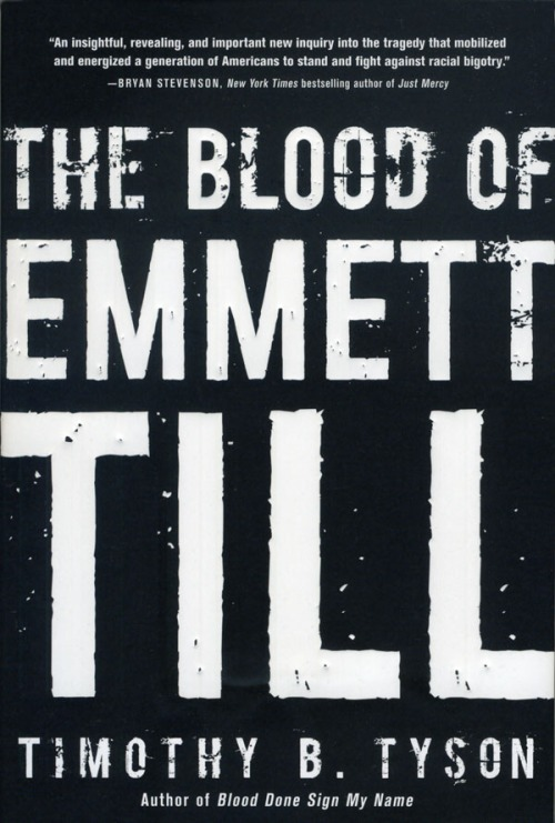 """The Blood of Emmett Till"" by Timothy Tyson"