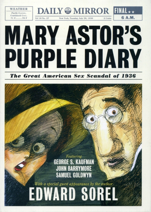 """Mary Astor's Purple Diary: The Great American Sex Scandal of 1936"" by Edward Sorel"